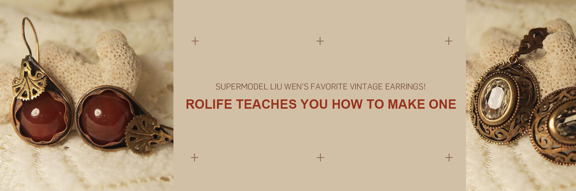 Supermodel Liu Wen's favorite vintage earrings! Rolife teaches you how to make one
